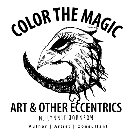 Color The Magic Art and Other Eccentrics M. Lynnie Johnson